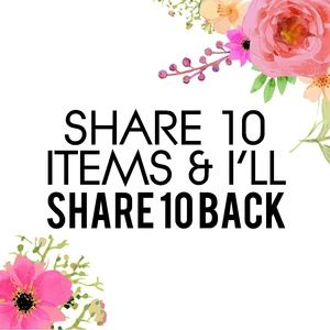 Share 10 of my items and i'll share 10 of yours!